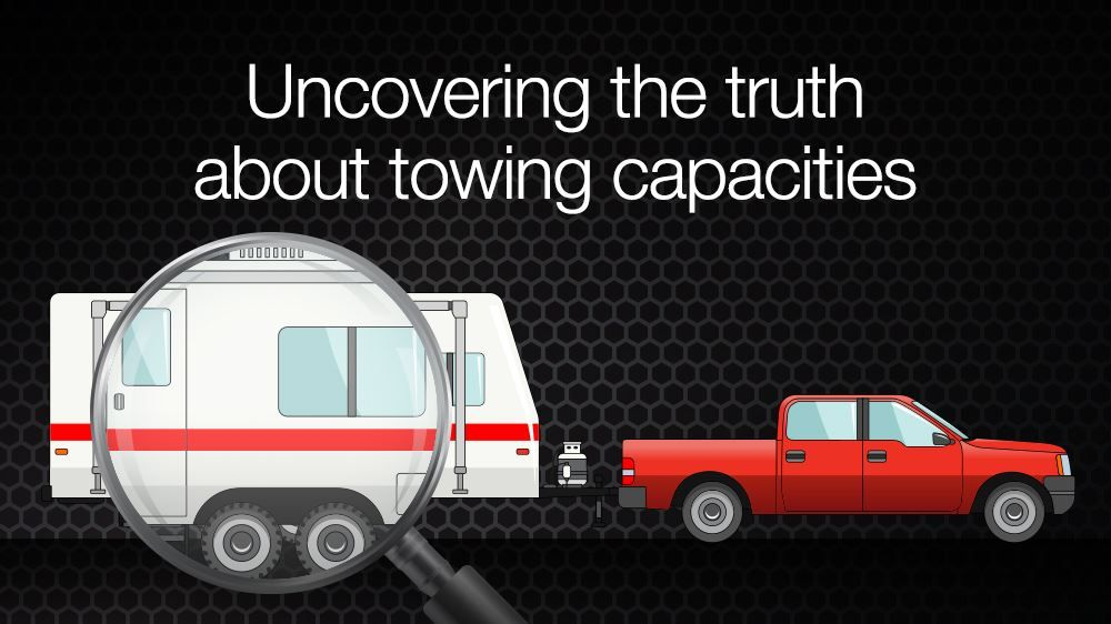 Uncovering The Truth About Towing Capacities