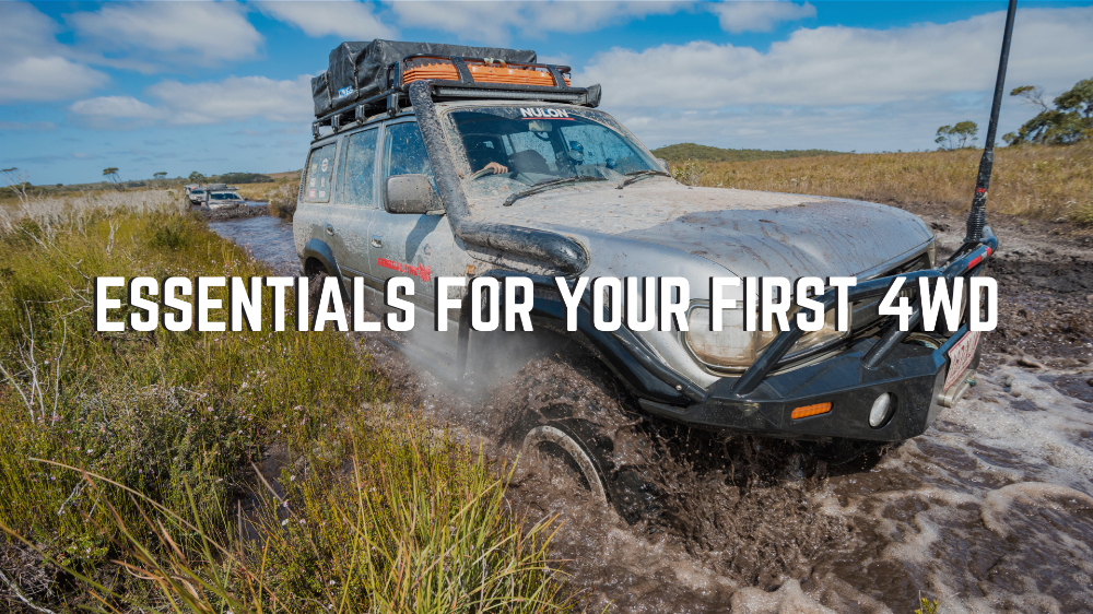 Essentials For Your First 4WD